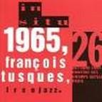 1965, François Tusques, free jazz
